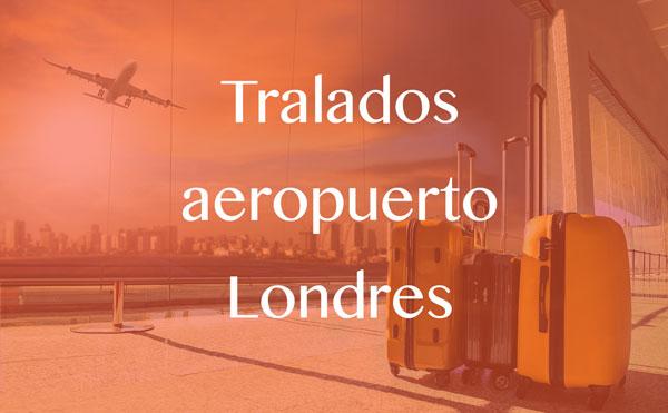 Traslados aeropuerto Londres